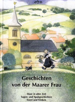 """Titelbild """"Geschichten einer Maarer Frau"""""""