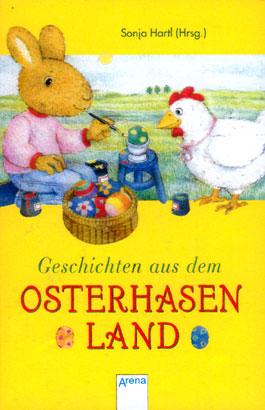 Geschichten aus dem Osterhasenland